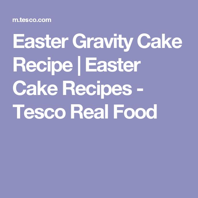 The 25 best easter cake tesco ideas on pinterest easter recipes the ultimate easter dessert this showstopping gravity cake is topped with mini easter eggs find easter cake recipes baking ideas at tesco real food negle Gallery