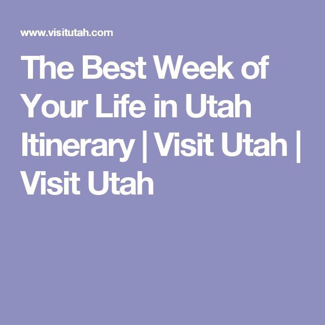The Best Week of Your Life in Utah Itinerary | Visit Utah | Visit Utah