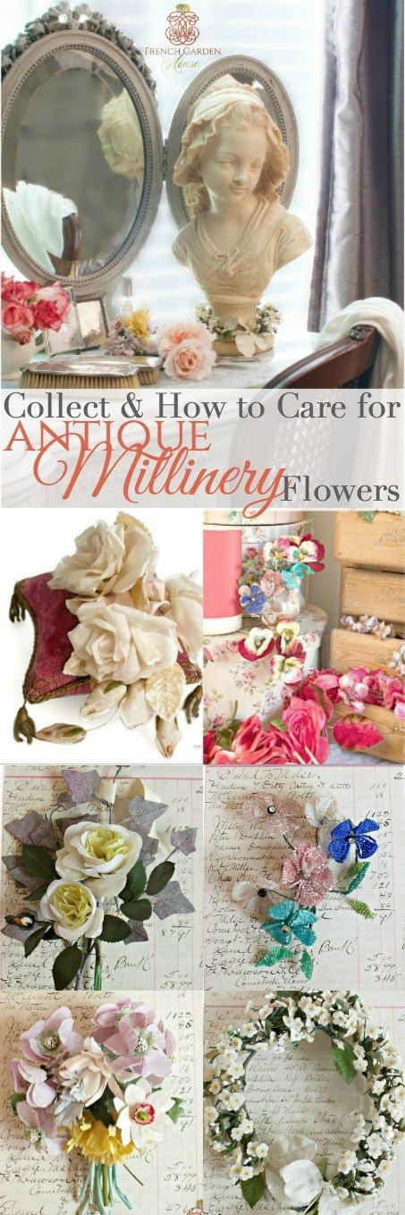 Collecting Antique Millinery Flowers #frenchgardenhousestyle #millinery #antique