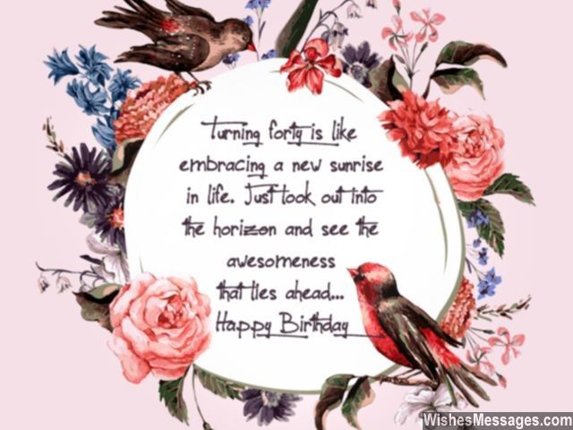 The best part about turning forty is that you can blame everything on midlife crisis! Happy Birthday via WishesMessages.com
