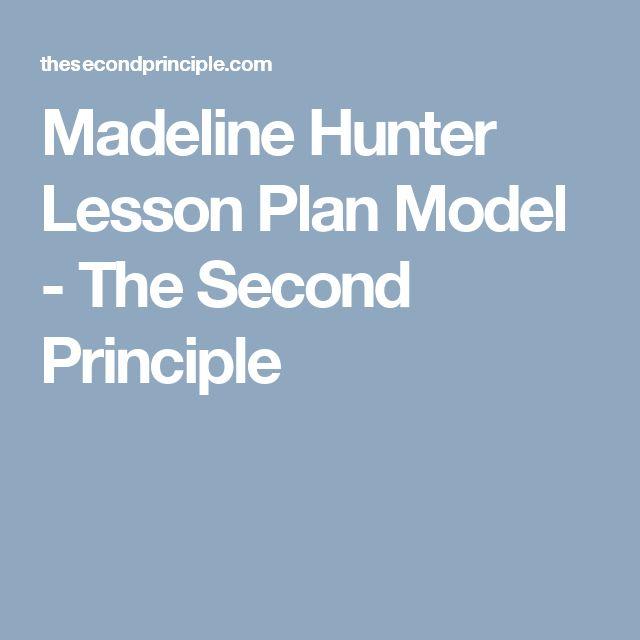 Madeline Hunter Lesson Plan Model