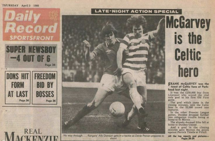 Celtic 1 Rangers 0 in April 1980 at Parkhead. Newspaper report on the Old Firm fixture #SPL