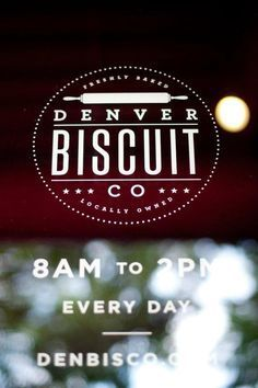 1. Denver Biscuit Company (Denver)   Restaurants to eat at in Colorado before you die