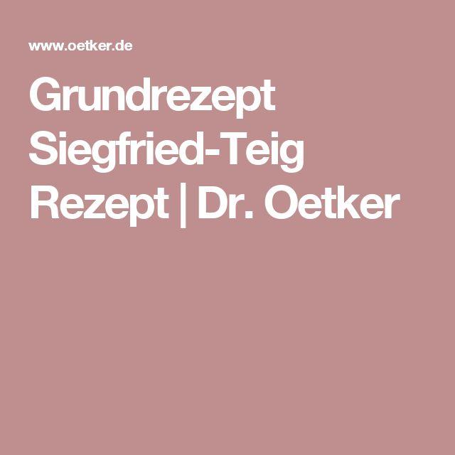 Grundrezept Siegfried-Teig Rezept   Dr. Oetker