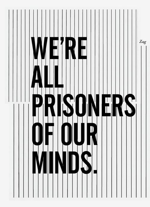 prisoners of our minds