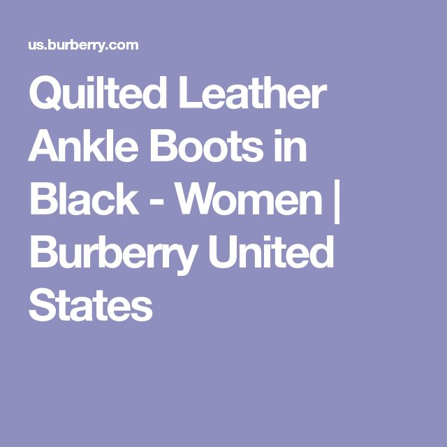 Quilted Leather Ankle Boots in Black - Women | Burberry United States
