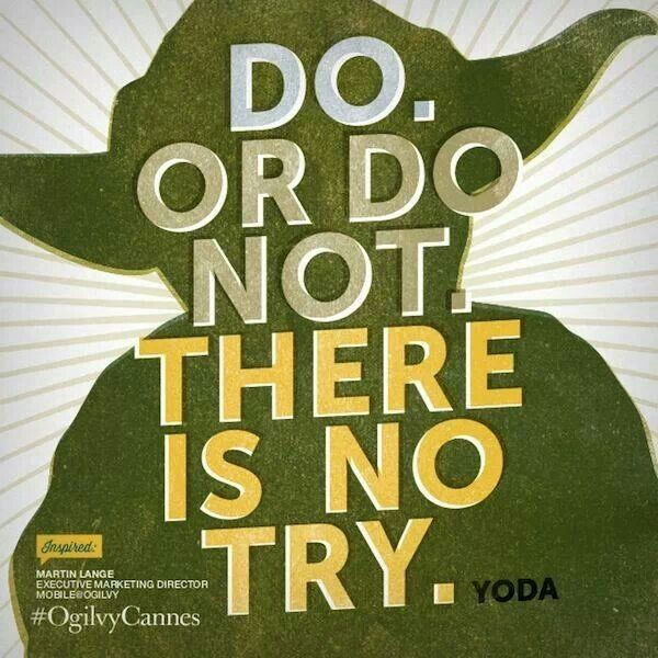 Yoda  Do or do not  there is no try Yoda Meme Do Or Do Not