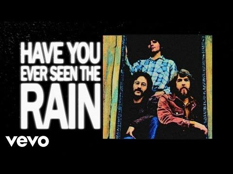 Creedence Clearwater Revival - Have You Ever Seen The Rain (Lyric Video) - YouTube