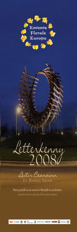 In 2008 Letterkenny was awarded a Gold Medal at the Entente Florale awards - a Europe-wide competition similar to the Tidy Towns. Letterkenny was Ireland's representative. #civicmedia2008 www.civicmedia.ie