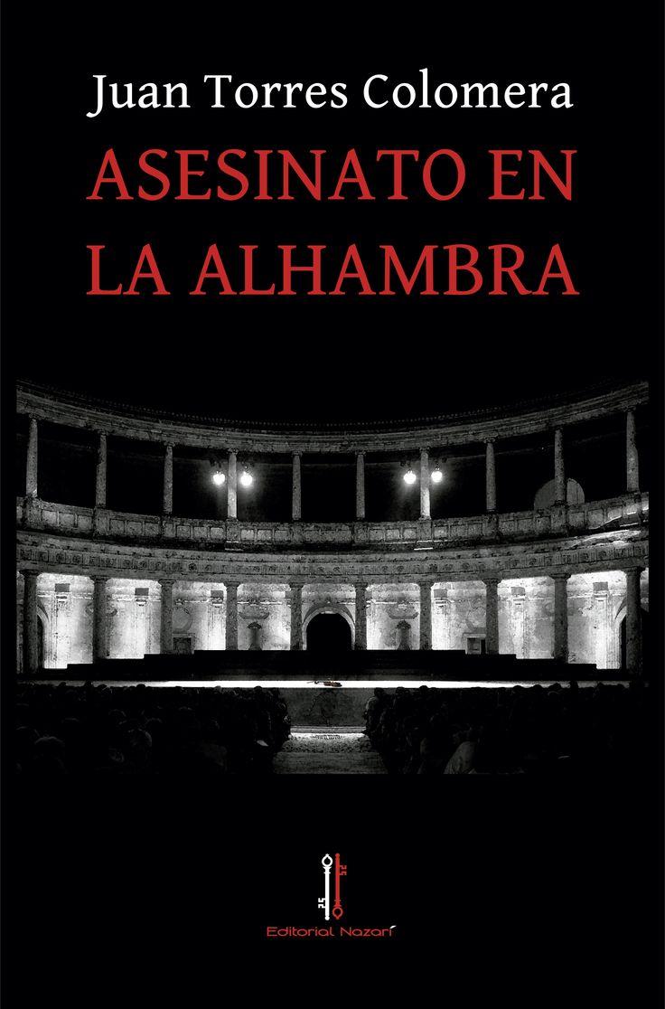 Solo yo: Asesinato en la Alhambra de Juan Torres Colomera