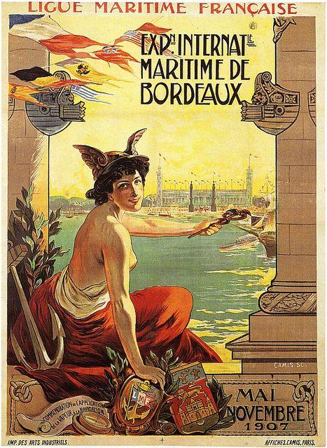 Expo Maritime De Bordeaux    1907.: Expo Maritime, Bordeaux 1907, Affich 2 Exposit, Maritime De, Bordeaux, Graphics Design, France 1907, Bordeaux Mai, Bordeaux Graphics