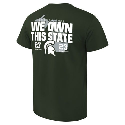 Michigan State Spartans vs. Michigan Wolverines 2015 We Own This State Score T-Shirt - Green