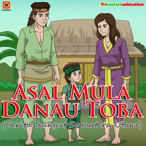 Asal Mula Danau Toba Audiobook Indonesia - Kategori Cerita Rakyat & Legenda Indonesia, bisa anda dengarkan lewat aplikasi AudioBuku. Unduh aplikasinya di playstore & appstore