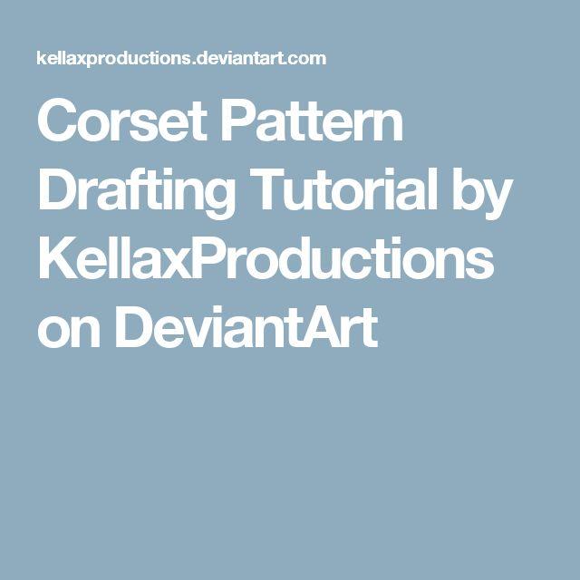 Corset Pattern Drafting Tutorial by KellaxProductions on DeviantArt