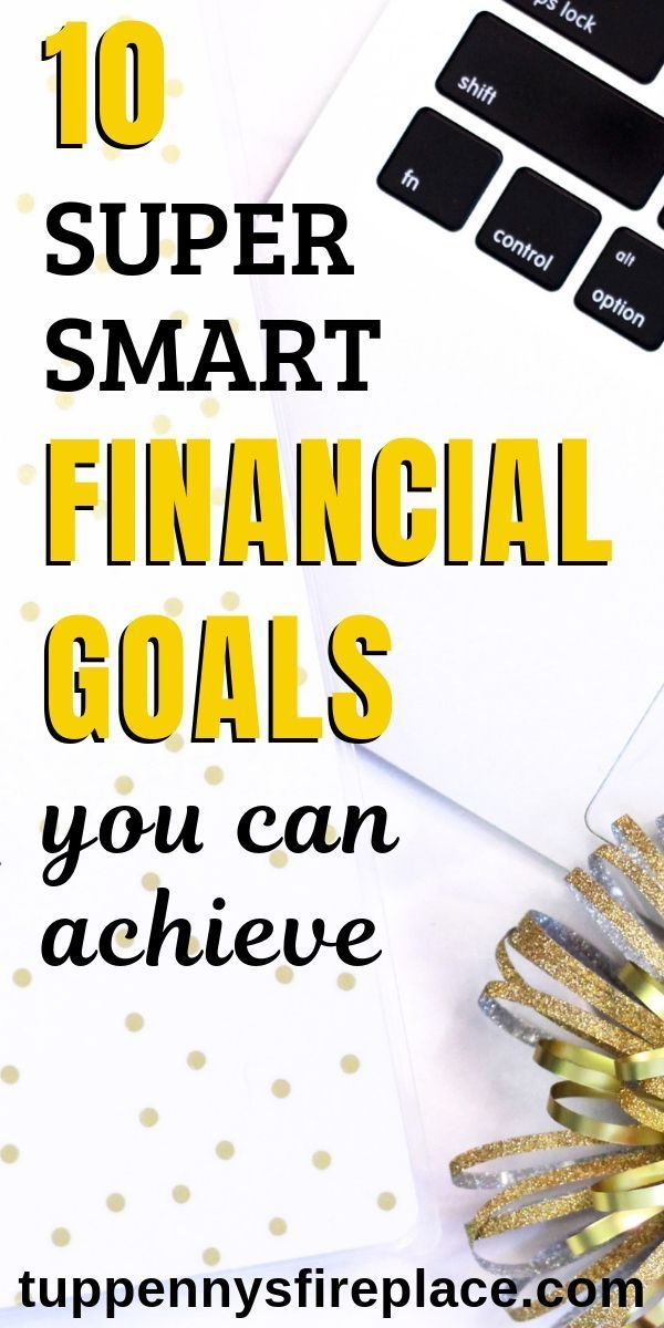 10 Of The Best Financial Goals You Should Have
