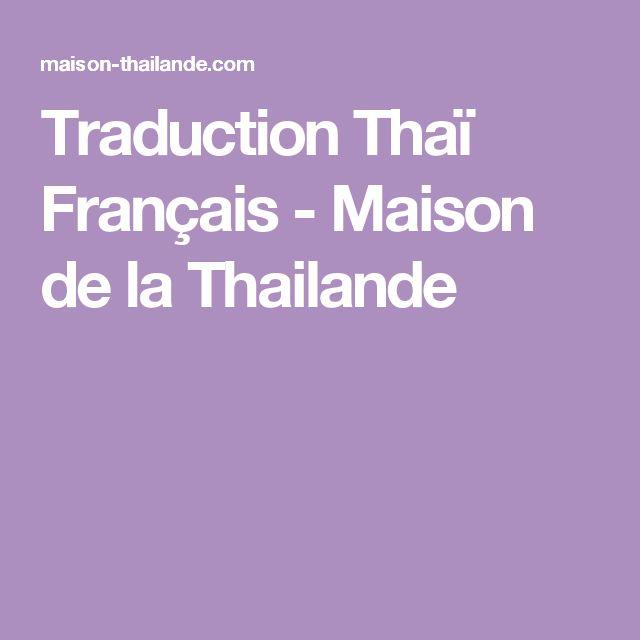 Traduction Thaï Français - Maison de la Thailande