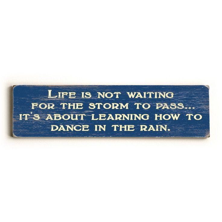Dance In The Rain Wood Sign