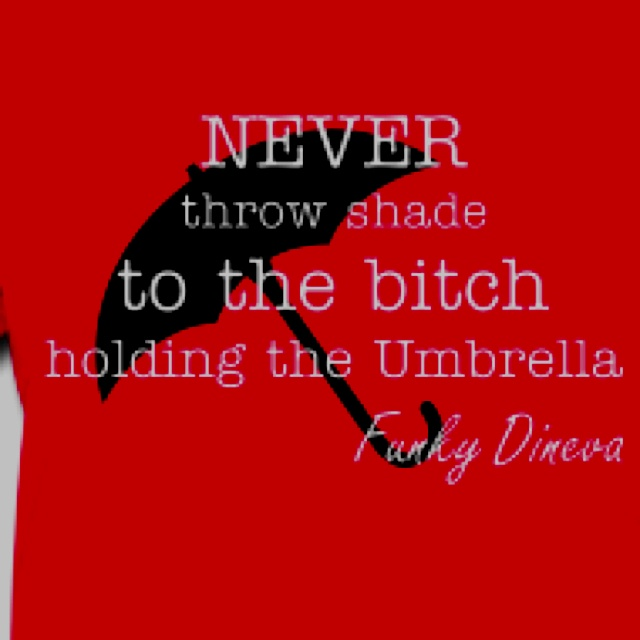Shade Quotes: The 25+ Best Throwing Shade Quotes Ideas On Pinterest