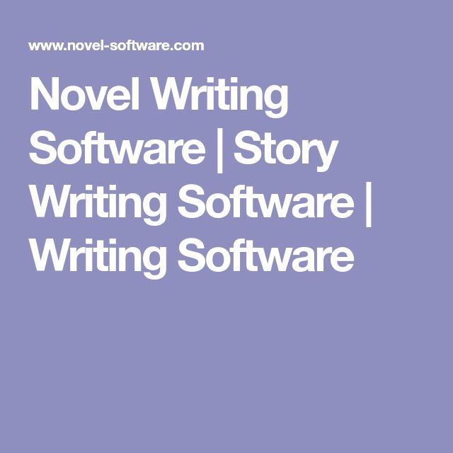 Novel Writing Software | Story Writing Software | Writing Software