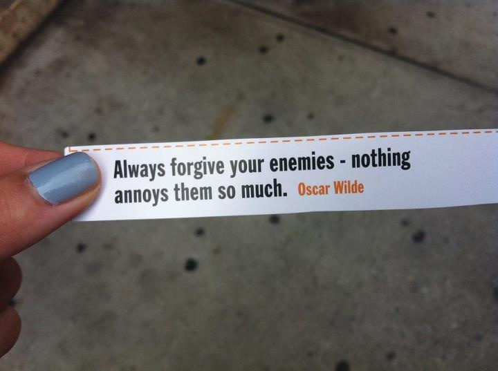 Always forgive your enemiesQuotes Inspiration, Quotes Literature, Forgiveness Annoying,  Ruler, Funny Stuff, Enemies Cans, Quotes Sayings, How To, Oscars Wild