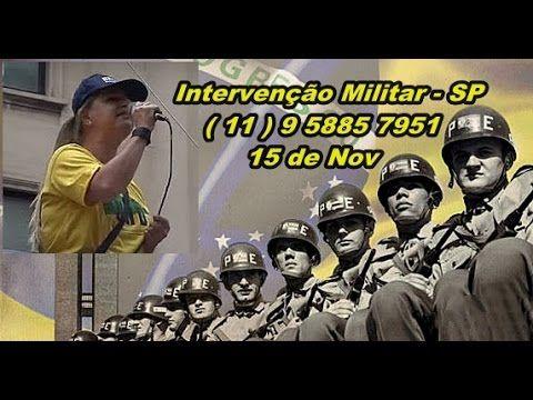 """MANIFESTAÇÃO DIA 15 NOV SP """"ACAMPAMENTO MÁRIO KOZEL FILHO """" """" INTERVENÇÃ..."""