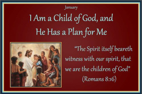 LDS Primary 2013 theme and monthly scriptures | just b.CAUSE