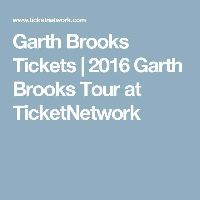 Garth Brooks Tickets | 2016 Garth Brooks Tour at TicketNetwork