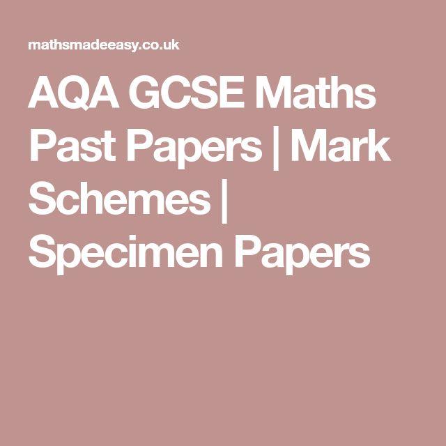AQA GCSE Maths Past Papers | Mark Schemes | Specimen Papers
