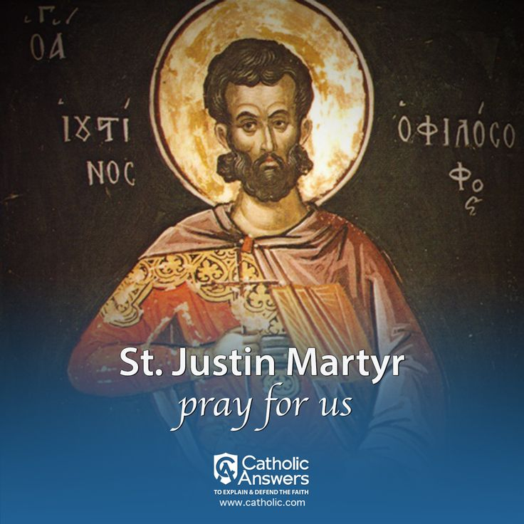 """St. Justin Martyr, Christian apologist, b. at Flavia Neapolis, about A.D. 100, converted to Christianity about A.D. 130, taught and defended the Christian religion in Asia Minor and at Rome, where he suffered martyrdom about the year 165. Two """"Apologies"""" bearing his name and his """"Dialogue with the Jew Tryphon"""" have come down to us.  Learn MORE about St. Justin Martyr -> Click """"VISIT""""  #justinmartyr #prayforus"""