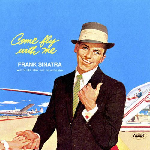 Frank Sinatra Album, Come Fly With Me - frank-sinatra Fan Art
