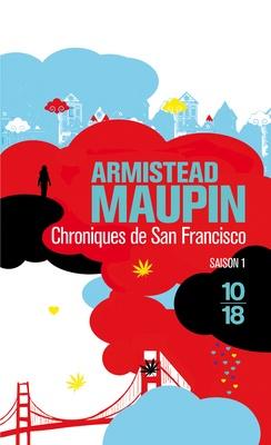 Les Chroniques de San Francisco, Armistead Maupin (nouvelles couvertures 10/18)