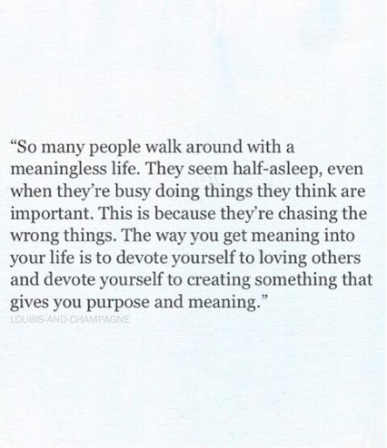 I came o this realization, and I am now chasing more of the right things.