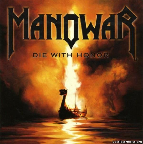 Manowar, Die With Honor, 2008 | Recensione canzone per canzone, review track by track #Rock & Metal In My Blood