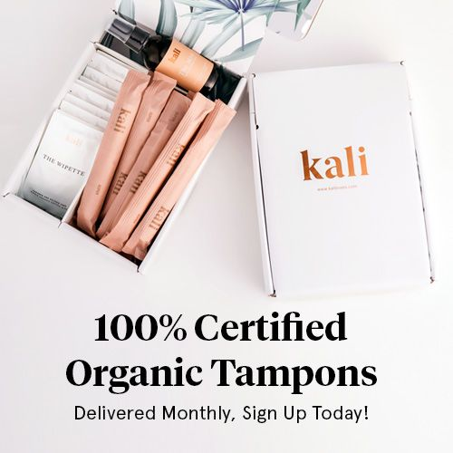 The Best Idea for Women - Kali Box Tampon Subscription - Kali box delivers 100% Certified Organic Tampons or Pads & natural feminine essentials to you monthly. Tampons on auto-pilot.