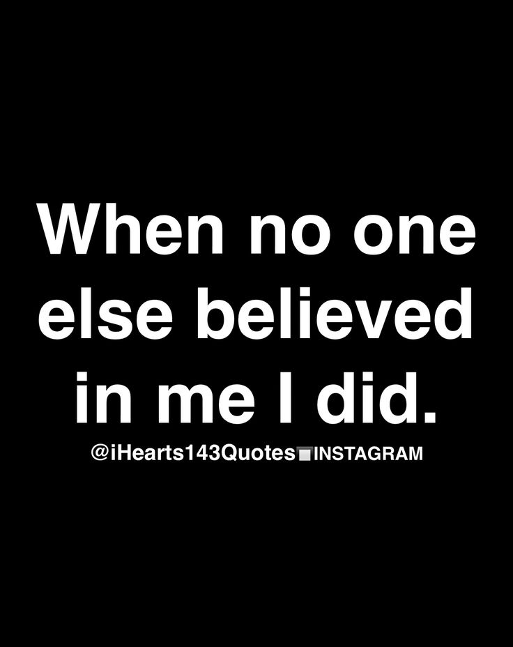 Actually it is you who causes me to believe in me ... I believe in you too!