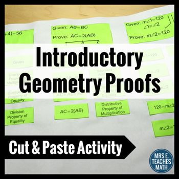 Introductory Geometry Proofs Cut and Paste... by Mrs E Teaches Math | Teachers Pay Teachers