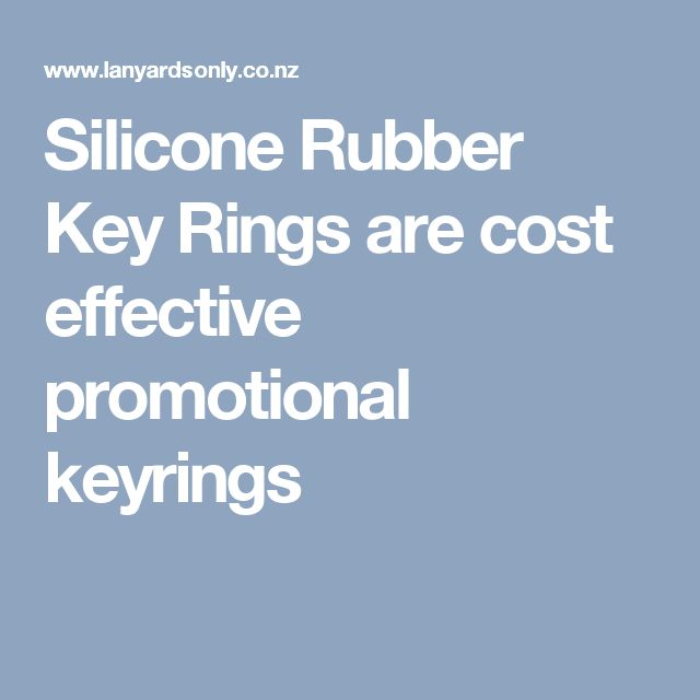 Silicone Rubber Key Rings are cost effective promotional keyrings