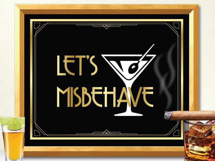 Lets misbehave, great gatsby party decorations, art deco, great gatsby wedding, roaring 20s, bar sign, drink sign, alcohol sign great gatsby by manyprints on Etsy https://www.etsy.com/listing/463750184/lets-misbehave-great-gatsby-party