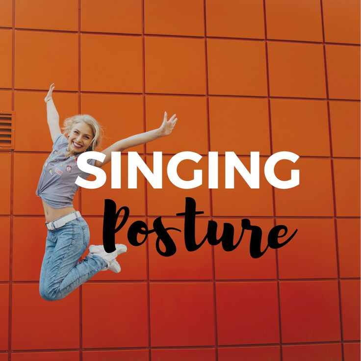 Healthy singing starts with optimal singing posture.
