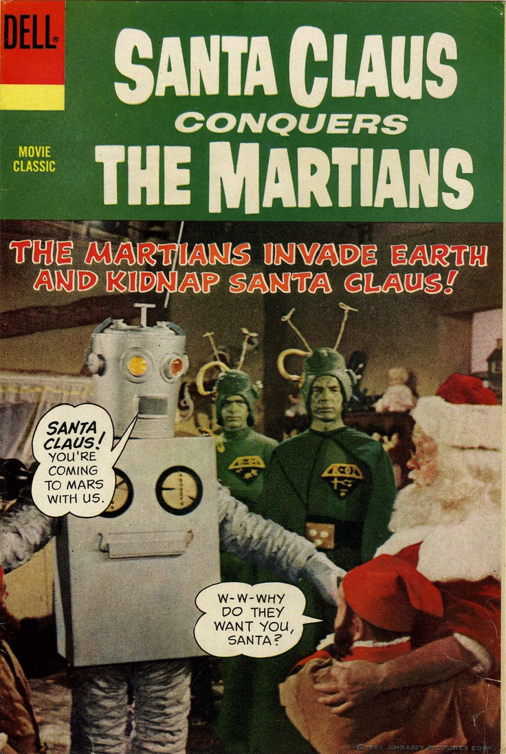 Santa Claus Conquers The Martians (1964)Santa Clause, Comics Book, Scifi, Christmas Eve, Comicbook, Book Covers, Bald Eagles, Clause Conquers, Martian