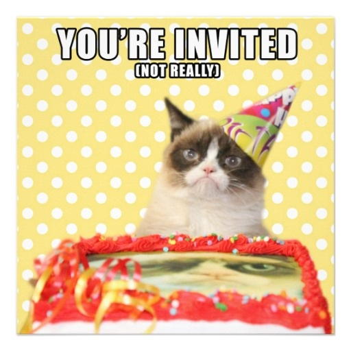 Grumpy Cat Invitations - You're Invited, not really.