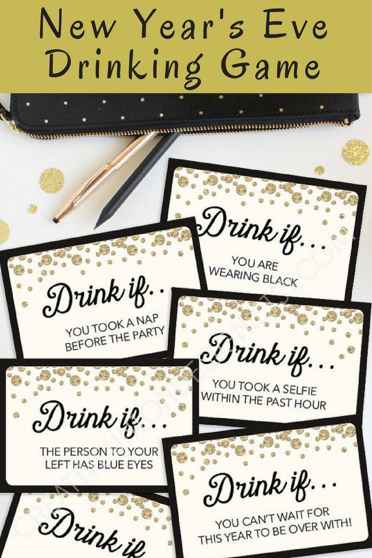 New Years Eve Party Game Drink If Game Printable New Years Eve