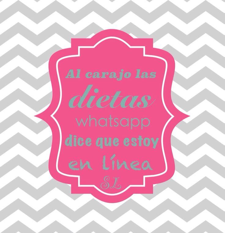 """Al carajo las dietas, whatsapp dice que estoy en línea"" frases español, actitud. By Saka Lengua   By Saka Lengua   Pinterest"