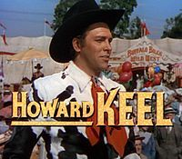 Howard Keel from the trailer for Annie Get Your Gun (1950)  BornHarold Clifford Keel  April 13, 1919  Gillespie, Illinois, U.S.  DiedNovember 7, 2004 (aged85)  Palm Desert, California, U.S. of colon cancer