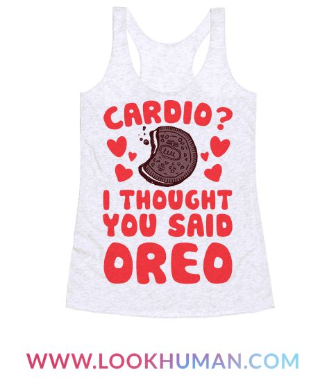 This funny fitness shirt is great for junk food lovers and cookie fans who just hate running and love eating dessert! Cardio? I thought You said oreo. This funny workout shirt is perfect for fans of fitness jokes, workout shirts, funny food, oreo shirts, and oreo jokes.