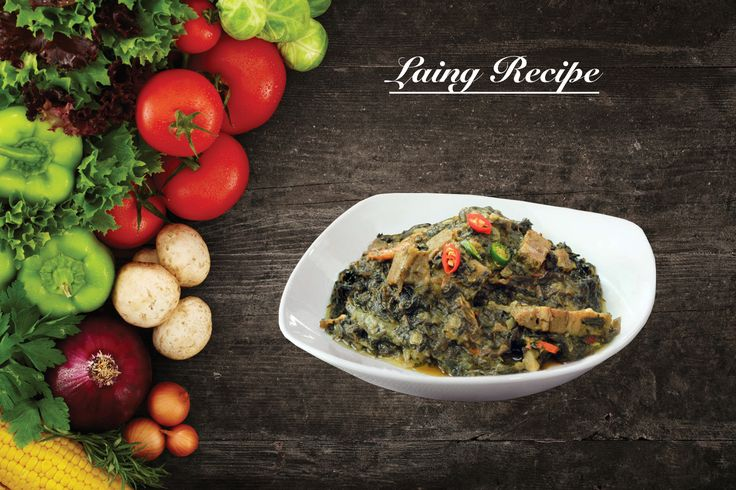 Laing Recipe is a lutong pinoy dish that Laing or Natong as the a main ingredient. It is a mixture of garlic, onion, ginger, pork meat, shrimp paste, Thai chili, fish sauce and dried Taro leaves cooked in coconut milk.