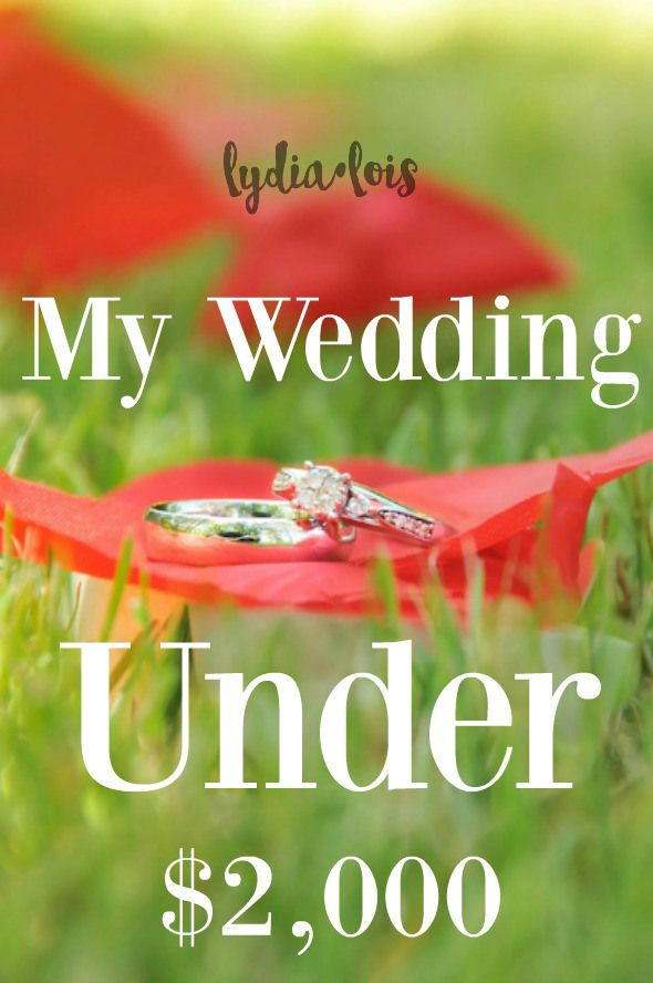 Yessss. This is what I wanna hear!! My Wedding Under $2,000 // Lydia Lois - Lifestyle Blogger