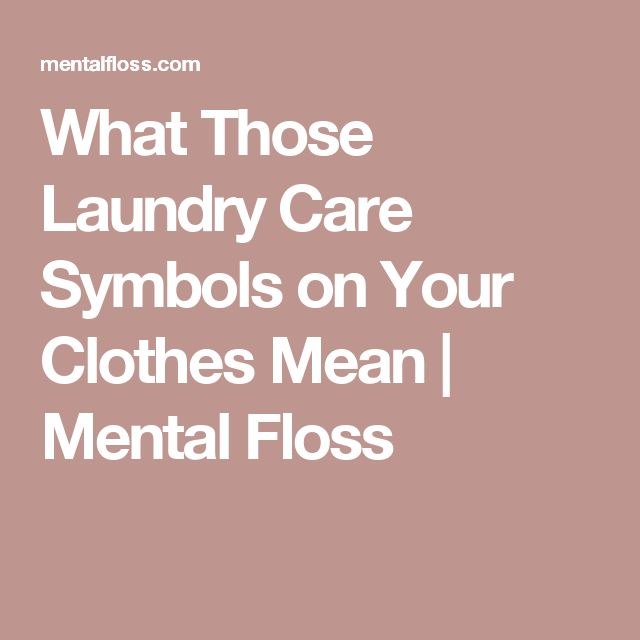 What Those Laundry Care Symbols on Your Clothes Mean   Mental Floss