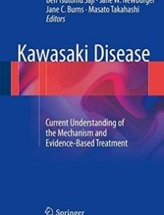 Kawasaki Disease: Current Understanding of the Mechanism and Evidence-Based Treatment free download by Ben Tsutomu Saji Jane W. Newburger Jane C. Burns Masato Takahashi (eds.) ISBN: 9784431560371 with BooksBob. Fast and free eBooks download.  The post Kawasaki Disease: Current Understanding of the Mechanism and Evidence-Based Treatment Free Download appeared first on Booksbob.com.