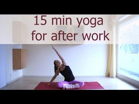 15 Minute Yoga for After Work — YOGABYCANDACE